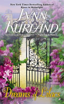 Dreams of Lilacs - Kurland, Lynn