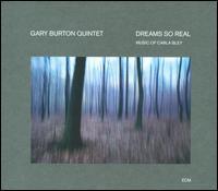 Dreams So Real: Music of Carla Bley - Gary Burton Quintet