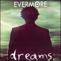 Dreams - Evermore