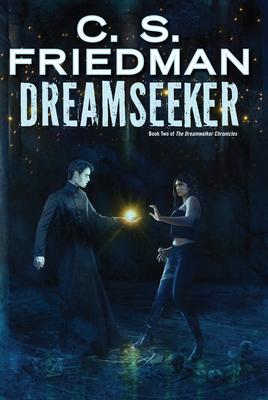 Dreamseeker - Friedman, C S