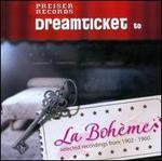 Dreamticket to La Bohème