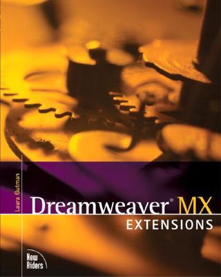 Dreamweaver MX Extensions - Gutman, Laura, Ph.D.