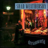 Dreamworld - Shad Weathersby