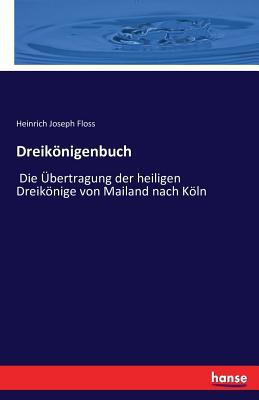 Dreikonigenbuch - Floss, Heinrich Joseph