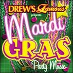 Drew's Famous Presents Mardi Gras Party Music