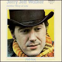 Driftin' Way of Life - Jerry Jeff Walker