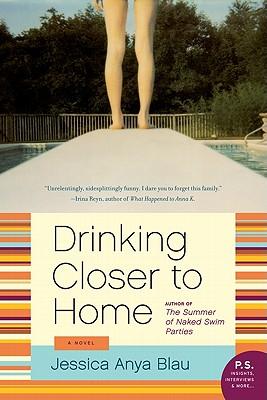 Drinking Closer to Home - Blau, Jessica Anya