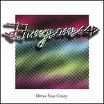 Drive You Crazy/Private Party [Single]
