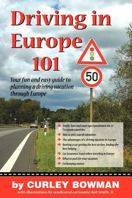 Driving in Europe 101 - Bowman, Curley