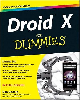 Droid X for Dummies - Gookin, Dan