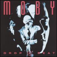 Drop a Beat - Moby