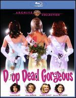 Drop Dead Gorgeous [Blu-ray] - Michael Patrick Jann