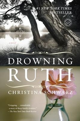 Drowning Ruth - Schwarz, Christina