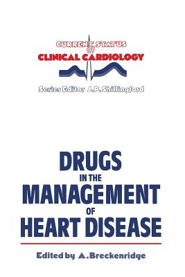 Drugs in the Management of Heart Disease - Breckenridge, A (Editor)