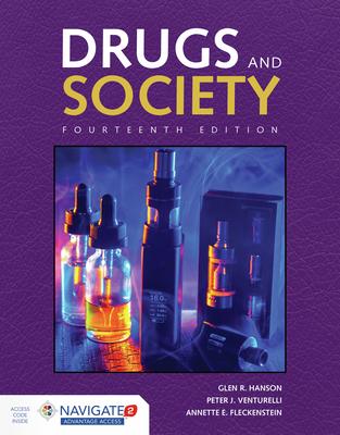 Drugs & Society - Hanson, Glen R, and Venturelli, Peter J, and Fleckenstein, Annette E