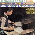 Drums Around the World: Philly Joe Jones Big Band Sounds