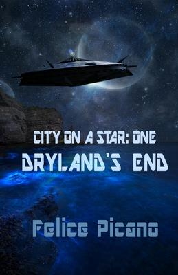 Dryland's End - Picano, Felice