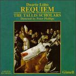 Duarte Lôbo: Requiem; Missa Vox clamantis