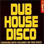 Dub House Disco