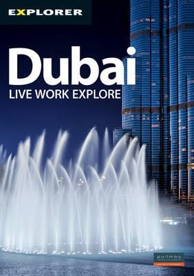 Dubai Complete Residents' Guide - Explorer Publishing (Creator)