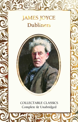 Dubliners - Joyce, James, and John, Judith (Contributions by)