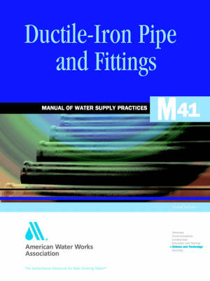 Ductile-Iron Pipe and Fittings - American Water Works Association, and Author One
