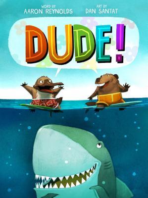 Dude! - Reynolds, Aaron