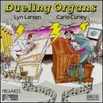 Dueling Organs