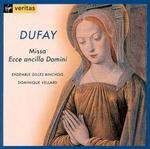 Dufay: Missa Ecce ancilla Domini