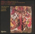 Dufay: Missa Puisque je vis; Ave regina caelorum; Loyset Compére: Omnium bonorum plena