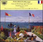 Dukas: Goetz de Berlichingen; Le Roi Lear; Symphony in C minor