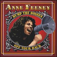 Dump the Bosses off Your Back - Anne Feeney