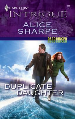 Duplicate Daughter: Dead Ringer - Sharpe, Alice