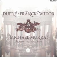 Dupré, Franck, Widor: Organ Works - Michael Murray (organ)