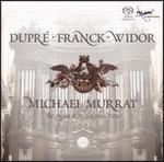 Dupré, Franck, Widor: Organ Works - Michael Murray (organ)