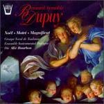 Dupuy,Bernard Aymable: Noel, Motet, Magnificat