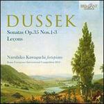 Dussek: Sonatas Op. 35 Nos. 1-3; Leçons