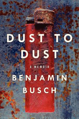 Dust to Dust - Busch, Benjamin