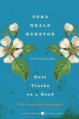 Dust Tracks on a Road - Hurston, Zora Neale, and Angelou, Maya, Dr. (Foreword by)