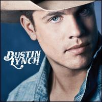 Dustin Lynch - Dustin Lynch