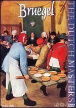 Dutch Masters: Bruegel