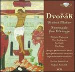 Dvor�k: Stabat Mater; Serenade for Strings
