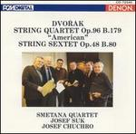 Dvor�k: String Quartet, Op. 96; String Sextet, Op. 48