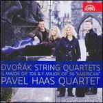 """Dvor�k: String Quartets, Opp. 106 & 96 """"American"""""""