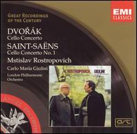 Dvorák: Cello Concerto; Saint-Saëns: Cello Concerto No. 1 - Mstislav Rostropovich (cello); London Philharmonic Orchestra; Carlo Maria Giulini (conductor)