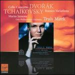 Dvor�k: Cello Concerto; Tchaikovsky: Rococo Variations