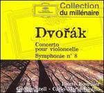 Dvorák: Concerto pour violoncelle; Symphonie No. 8