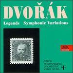 Dvor�k: Legends; Symphonic Variations
