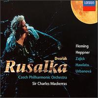 Dvorák: Rusalka - Ben Heppner (tenor); Dana Buresova (vocals); Dolora Zajick (mezzo-soprano); Eva Urbanova (vocals); Franz Hawlata (vocals);...