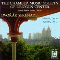 Dvorák: Serenade Op. 44; String Quintet Op. 77 - Alan R. Kay (clarinet); Ani Kavafian (violin); Chamber Music Society of Lincoln Center (chamber ensemble);...